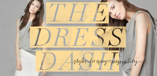 The Dress Dash: Styles for Every Personality at Rue La La