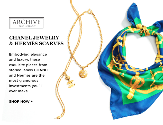 ARCHIVE: CHANEL Jewelry & Hermès Scarves at MYHABIT