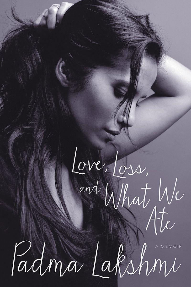Love, Loss, and What We Ate A Memoir