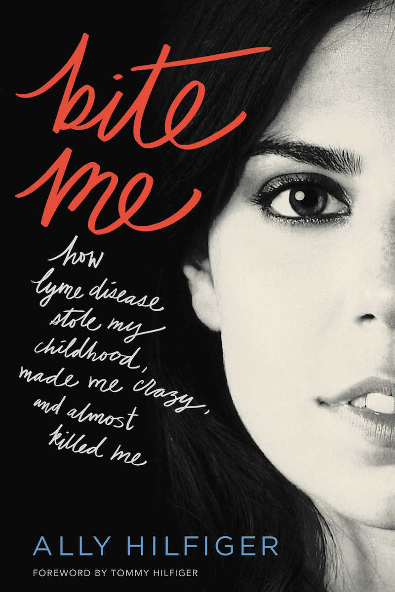 Bite Me How Lyme Disease Stole My Childhood, Made Me Crazy, and Almost Killed Me