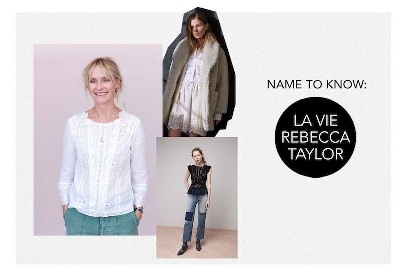 Names To Know La Vie Rebecca Taylor