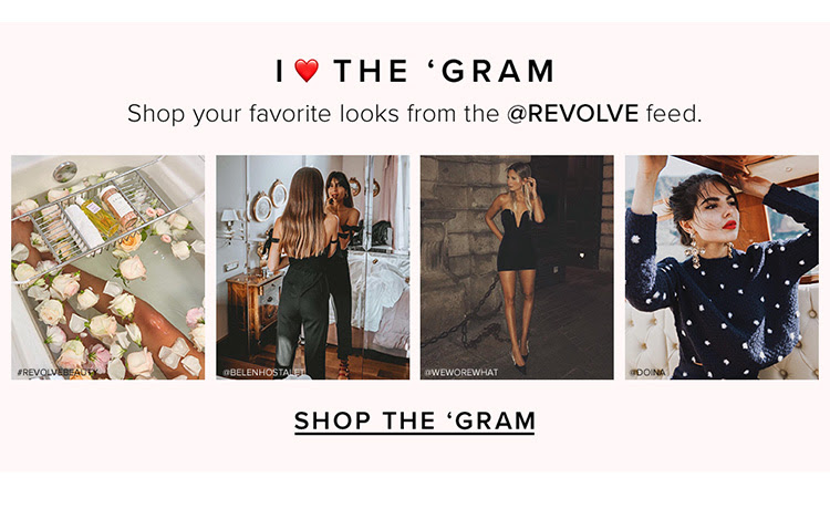 I <3 the 'Gram. Shop your favorite looks from the @REVOLVE feed. Shop the 'gram.