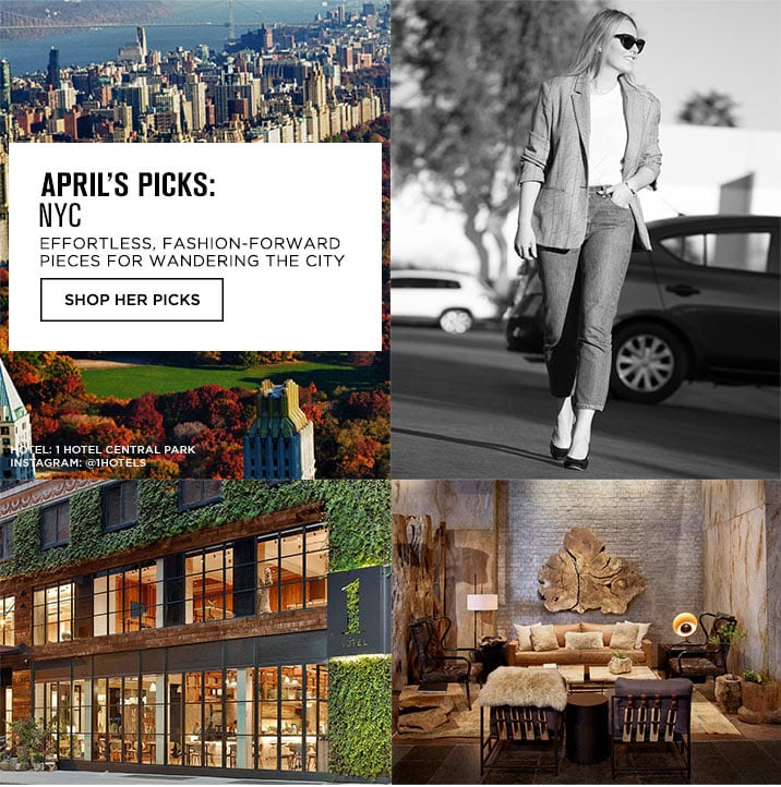 APRILS PICKS: NYC - SHOP HER PICKS