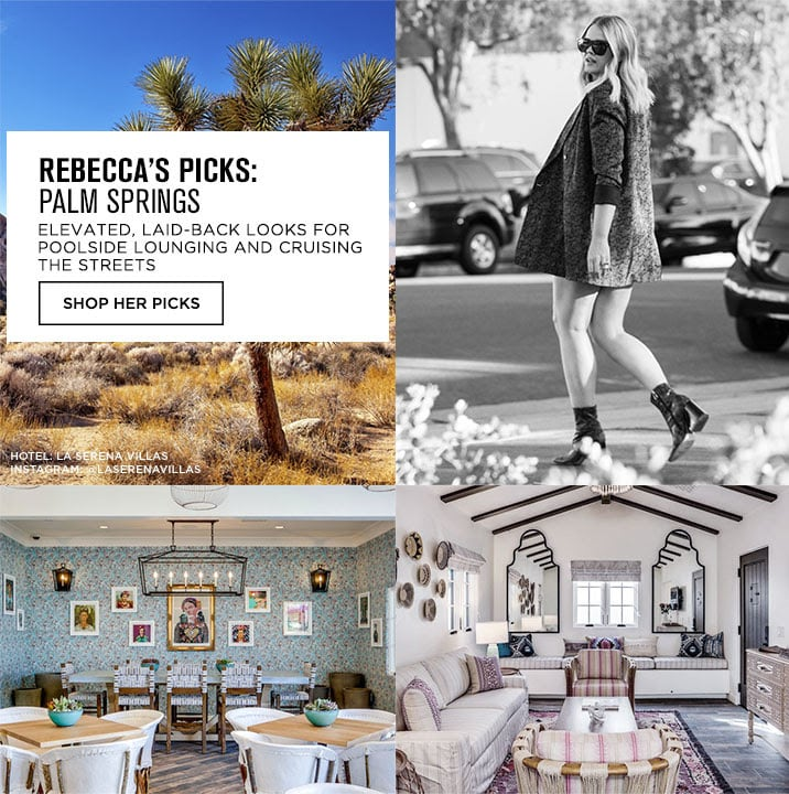 REBECCAS PICKS: PALM SPRINGS