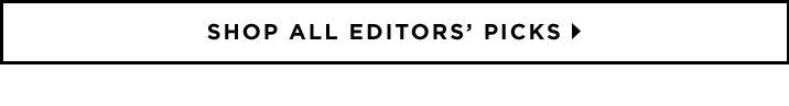 Shop All Editors Picks