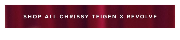 Shop all Chrissy Teigen x REVOLVE