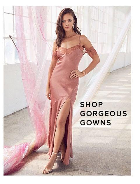Shop gorgeous gowns