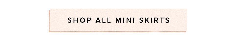 Shop all mini skirts