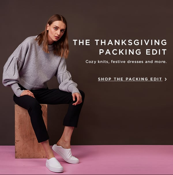 The Thanksgiving Packing Edit