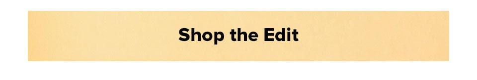 Shop the Edit