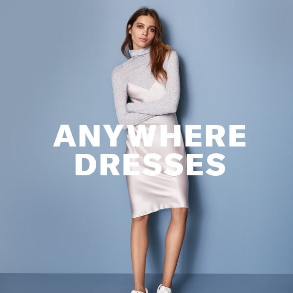 Anywhere Dresses: Day to Night Dresses for Resort 2018