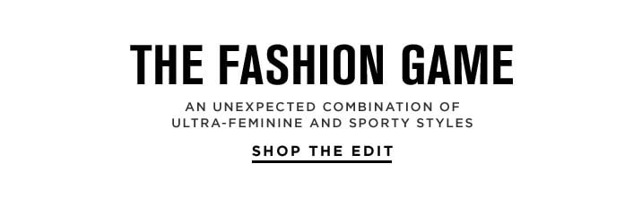The Fashion Game - Shop The Edit