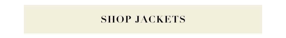 Shop Jackets.