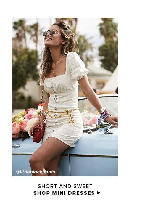 Short and Sweet. Shop Mini Dresses.