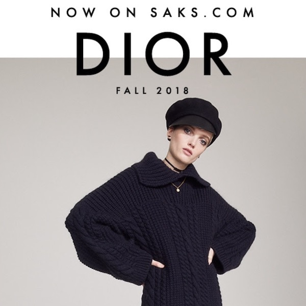 New Arrivals // Dior Fall 2018 Collection at Saks Fifth Avenue