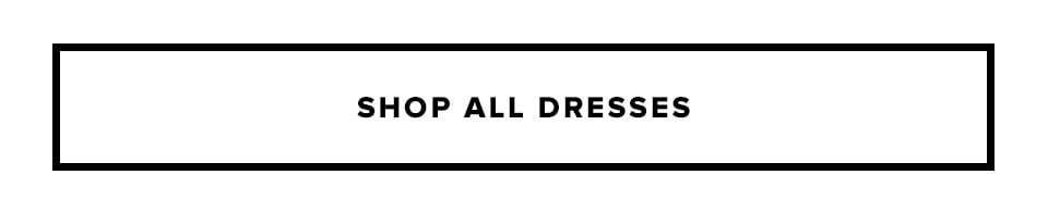 About Last Night. Shop All Dresses.