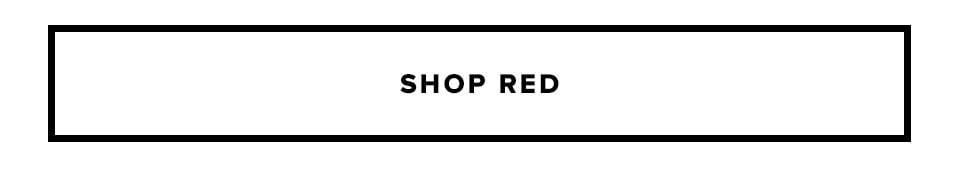 What's chic, sexy and red all over? Shop Red.