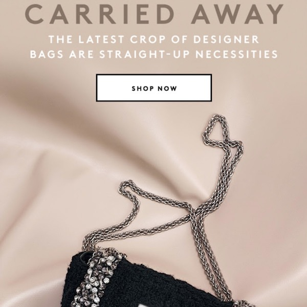 Carried Away: Brand-New Designer Bags Have Arrived