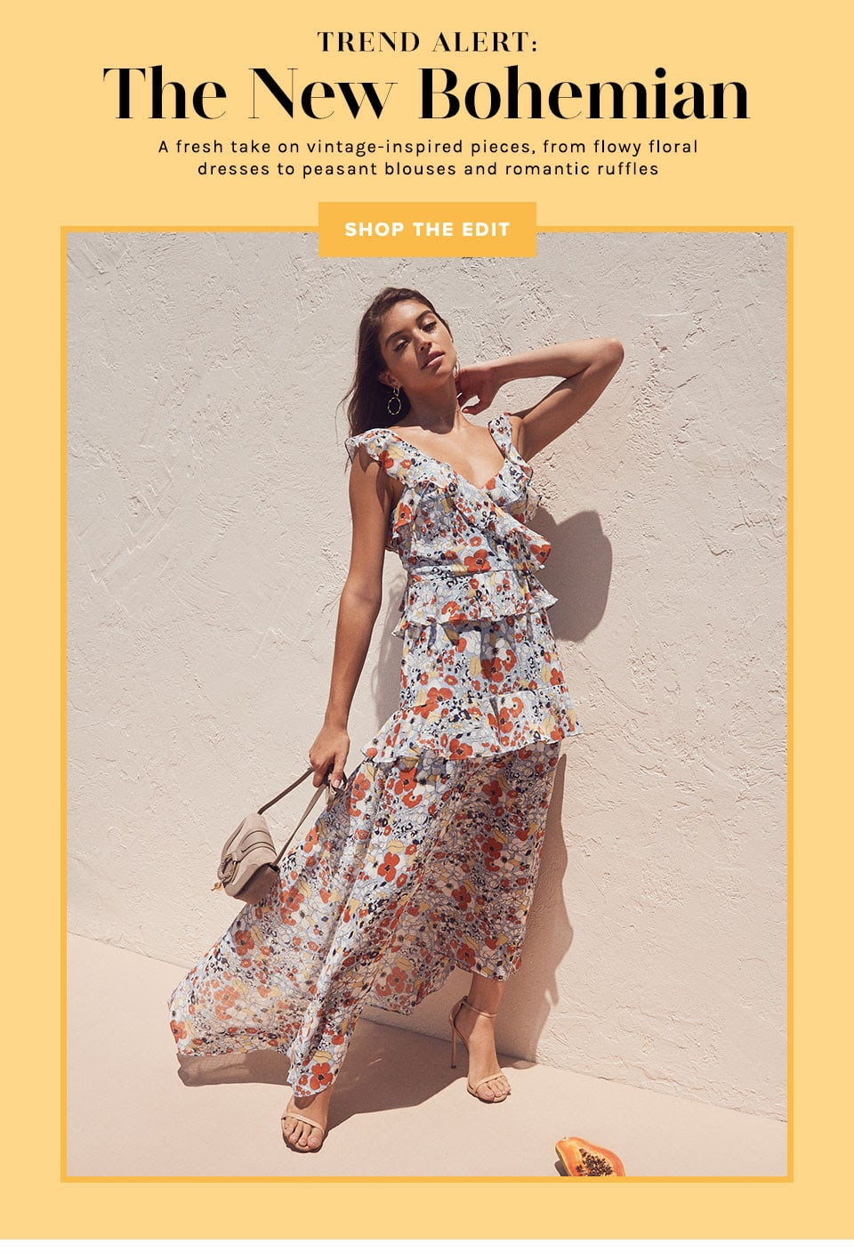 Trend Alert: The New Bohemian. A fresh take on vintage-inspired pieces, from flowy floral dresses to peasant blouses and romantic ruffles. Shop the Edit.