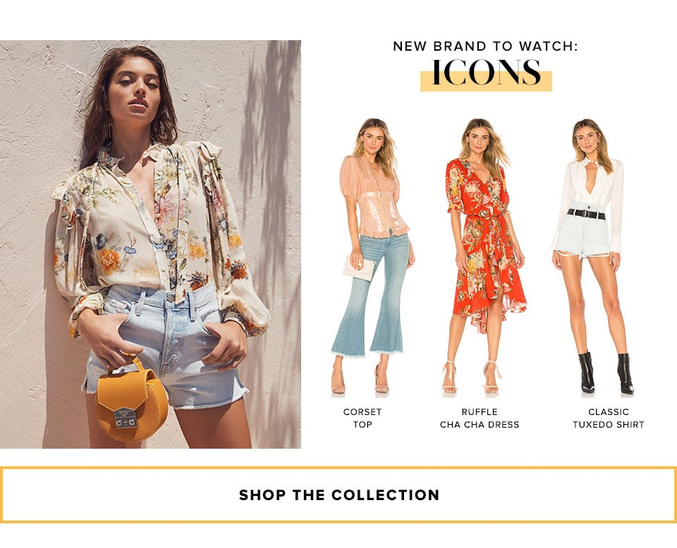New brand to watch: Icons. Shop the collection.