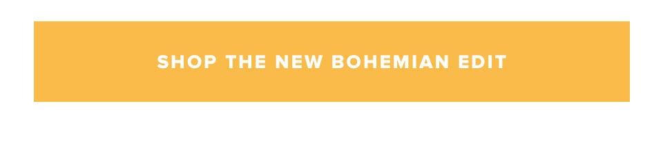 Shop the new bohemian edit.