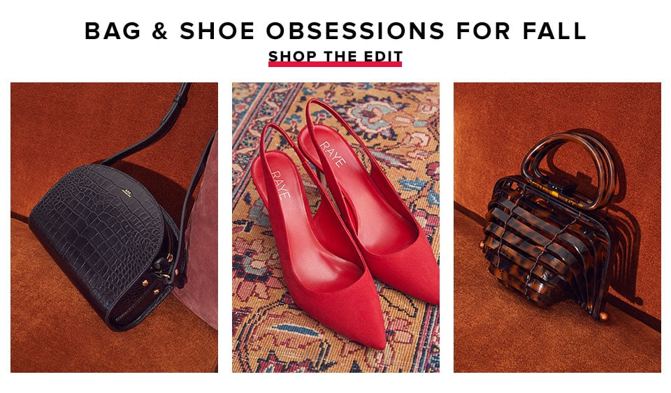 Bag & Shoe Obsessions for Fall. Shop the Edit.