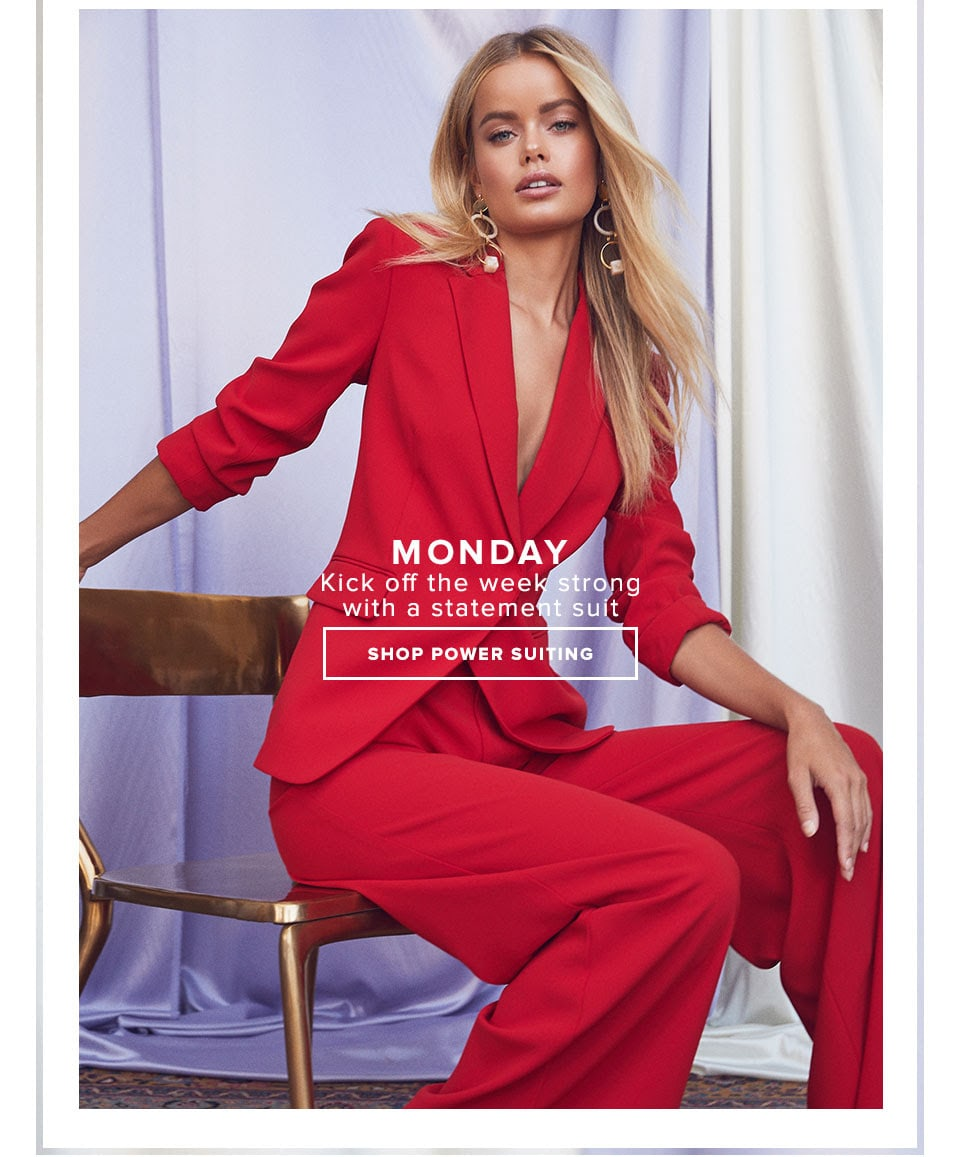 MONDAY - Kick off the week strong with a statement suit - Shop Power Suiting