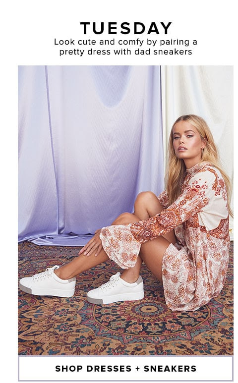 TUESDAY - Look cute and comfy by pairing a pretty dress with dad sneakers - Shop Dresses + Sneakers