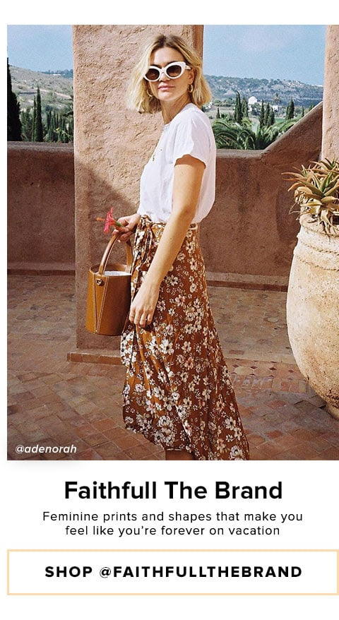FAITHFULL THE BRAND - Feminine prints and shapes that make you feel like you're forever on vacation - Shop @faithfullthebrand