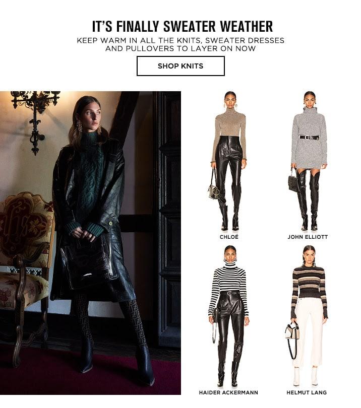 It's Finally Sweater Weather - Shop Knits