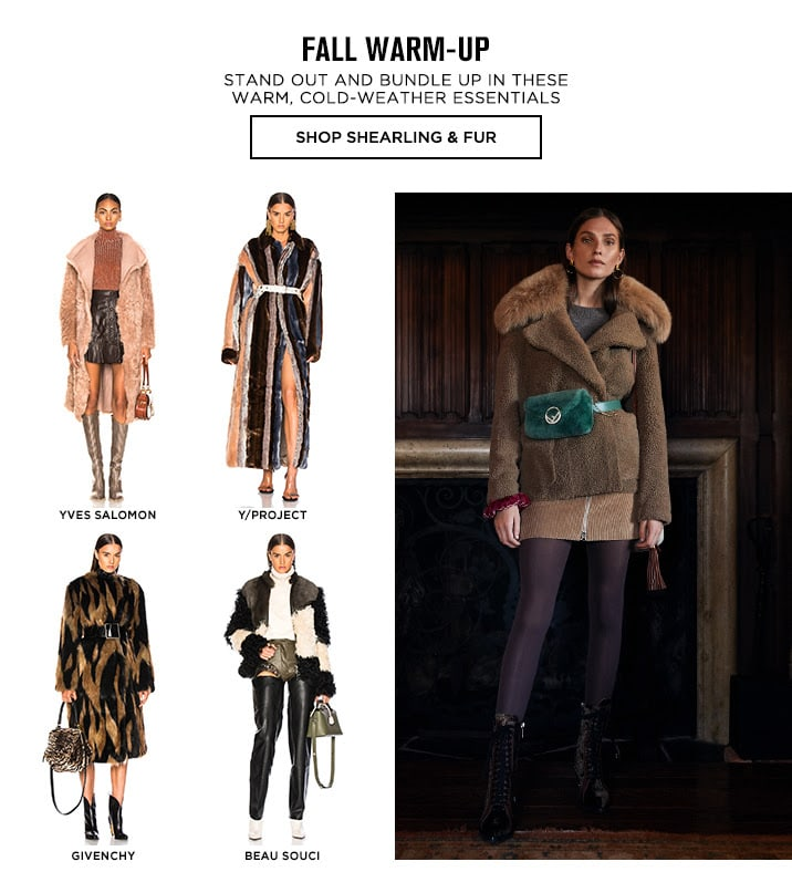 Fall Warm-Up - Shop Shearling and Fur