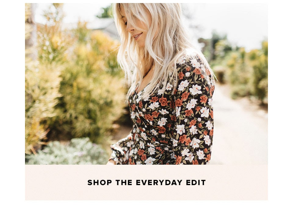 Shop the everyday edit.
