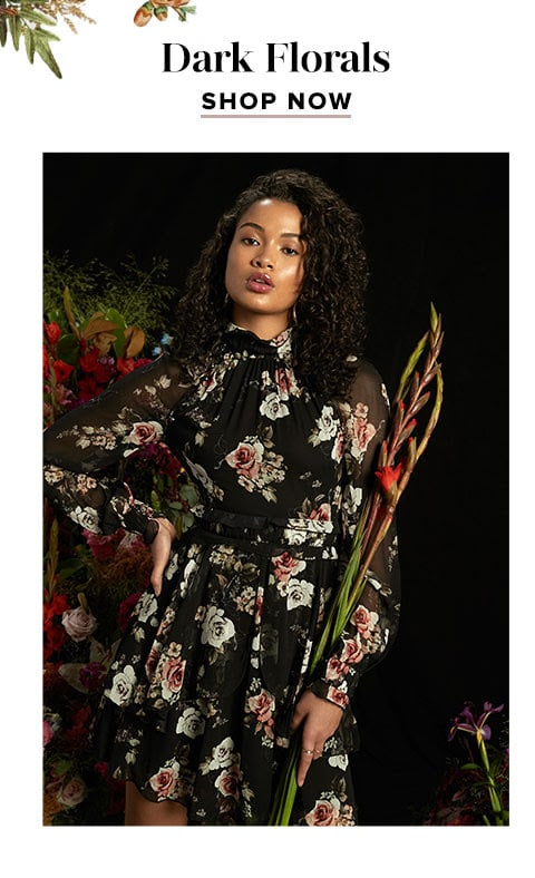 Dark Florals. Shop now.