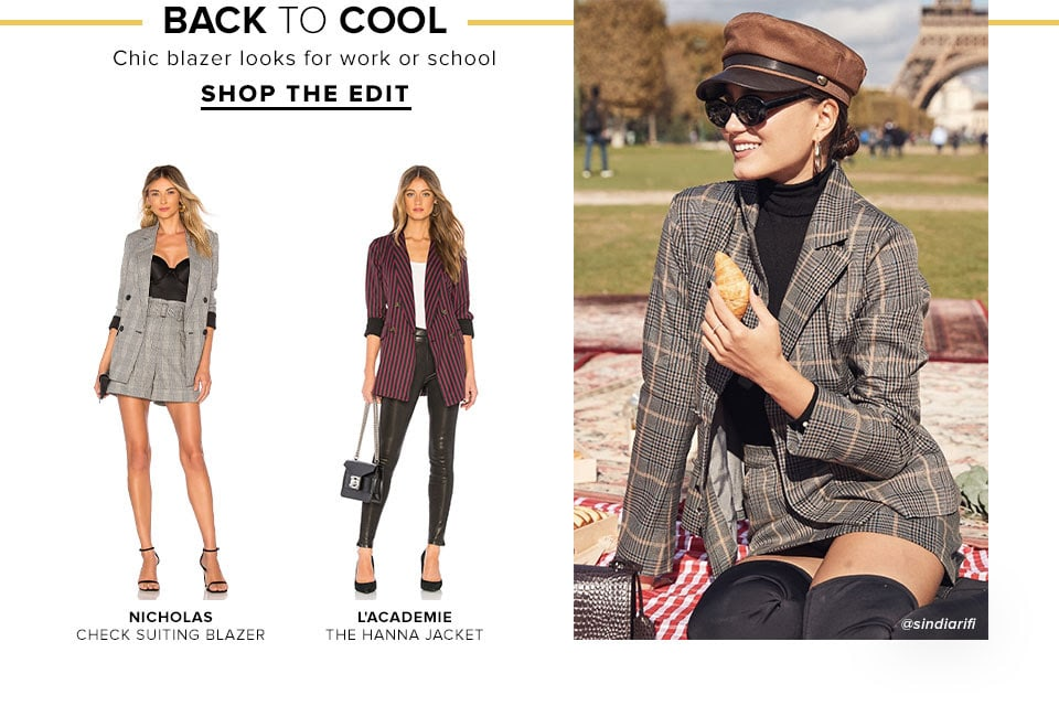 Back to Cool. Chic blazer looks for work or school. Shop The Edit.