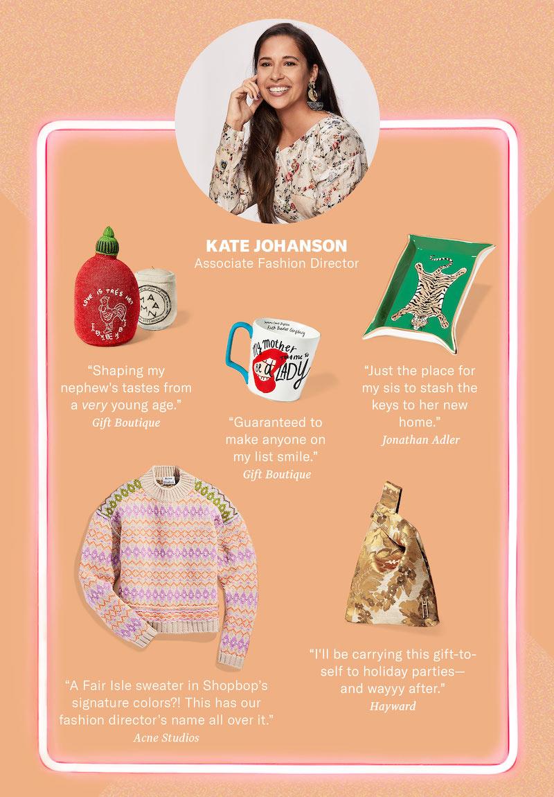 SHOPBOP Associate Fashion Director Kate Johanson Gift Ideas
