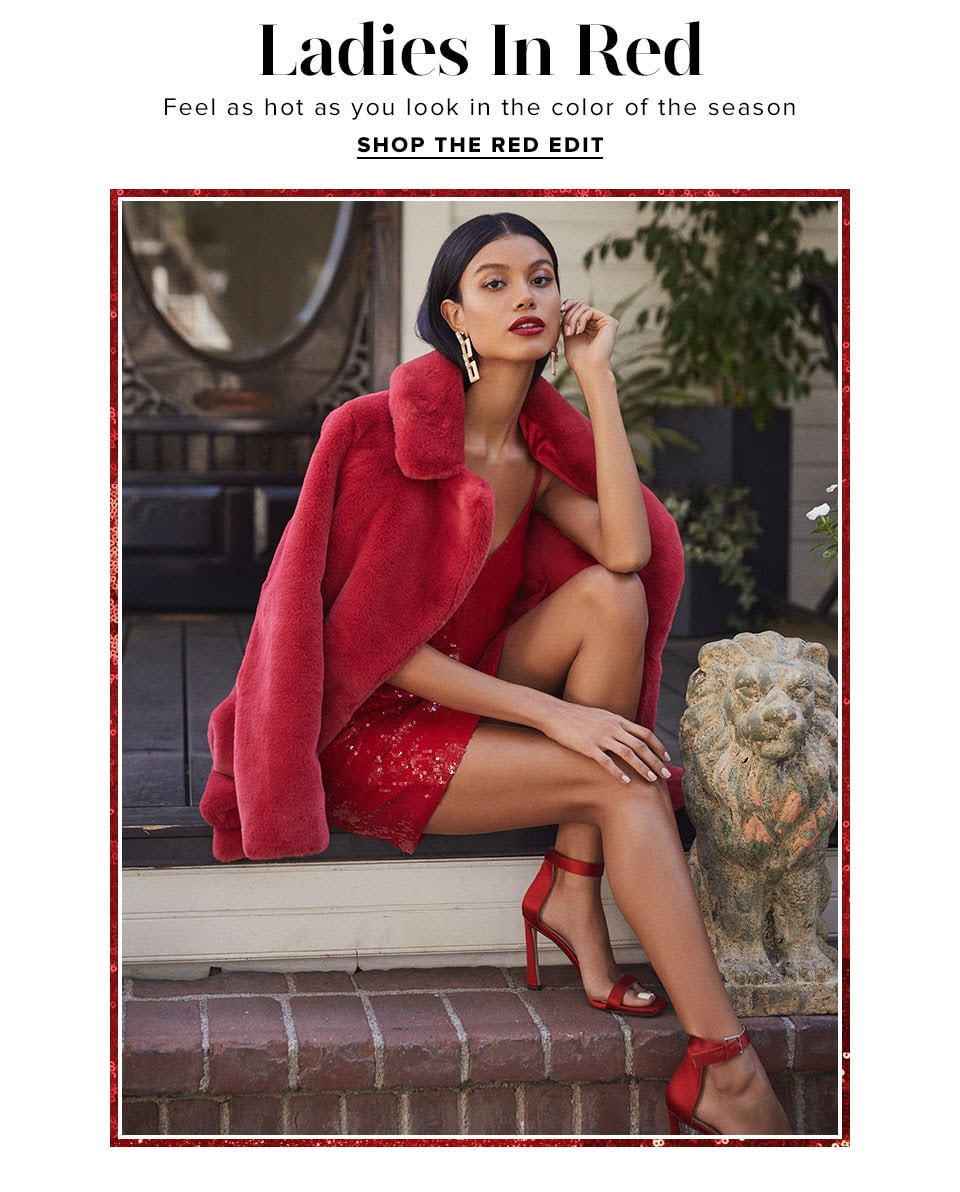 Ladies in Red. Feel as hot as you look in the color of the season. Shop the red edit.