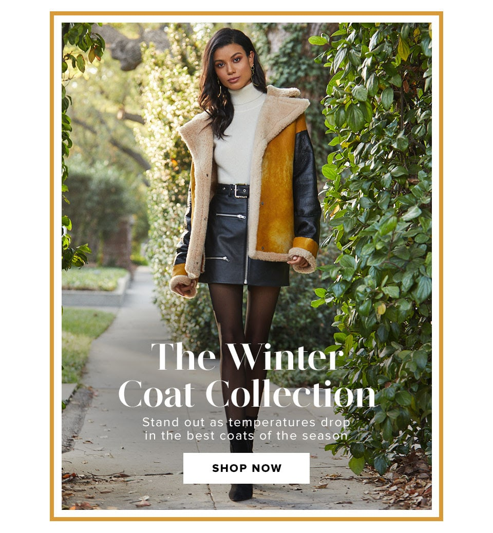 The Winter Coat Collection. Stand out as temperatures drop in the best coats of the season. Shop now.