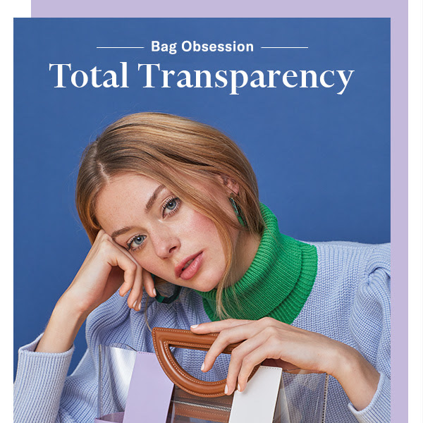 Bag Obsession: Total Transparency Bags for Resort 2019