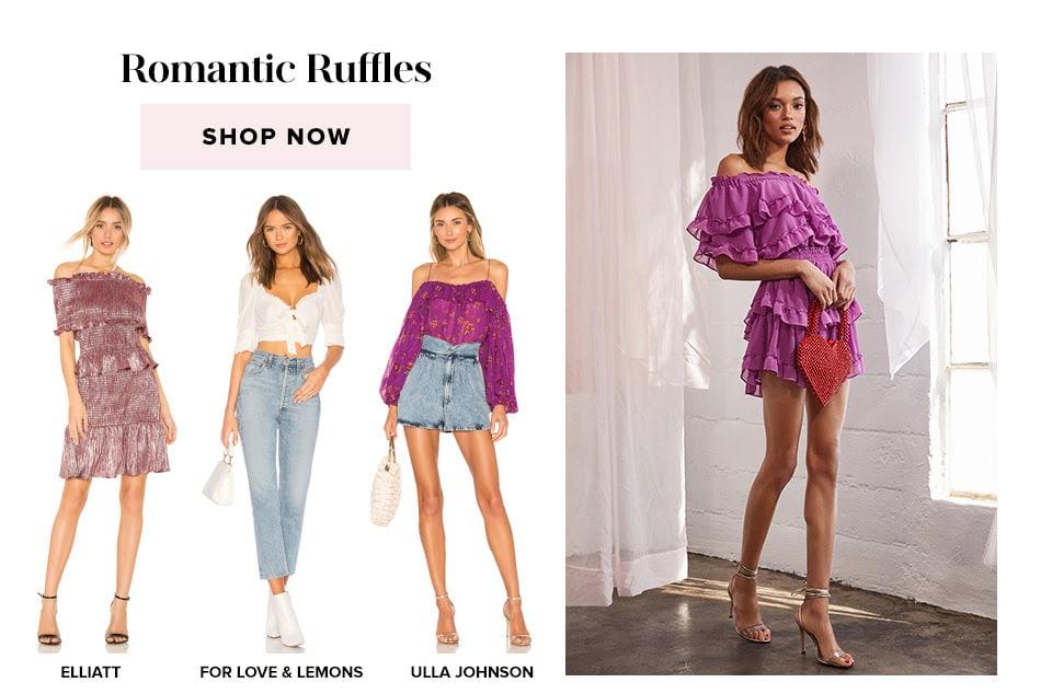 Romantic Ruffles. Shop now.
