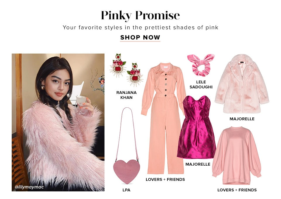 Pinky Promise. Your favorite styles in the prettiest shades of pink. Shop Now.