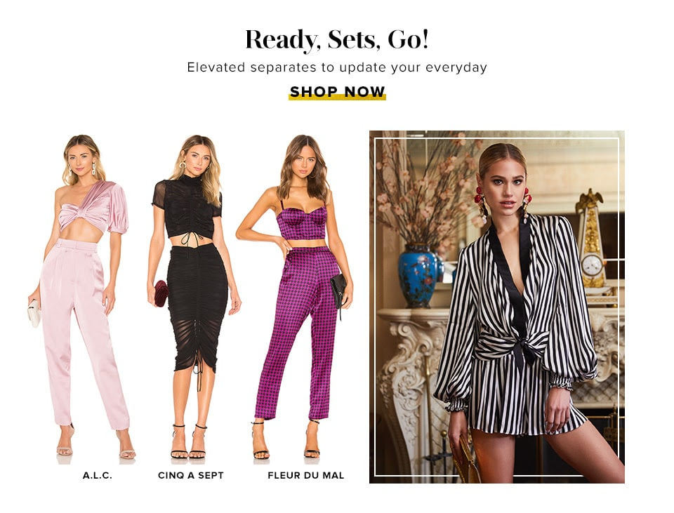 Ready, Sets, Go! Elevated separates to update your everyday style. Shop Now.