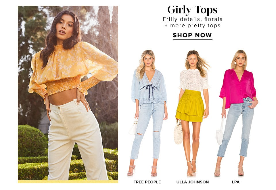 Girly Tops DEK: Frilly details, florals + more pretty tops. Shop Now.