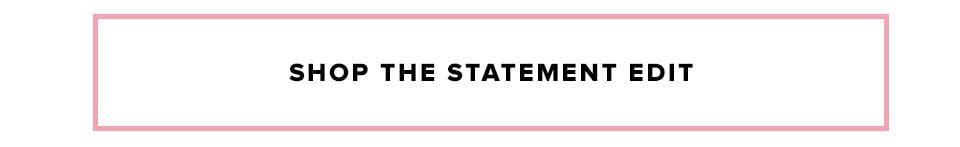 shop the statement Edit