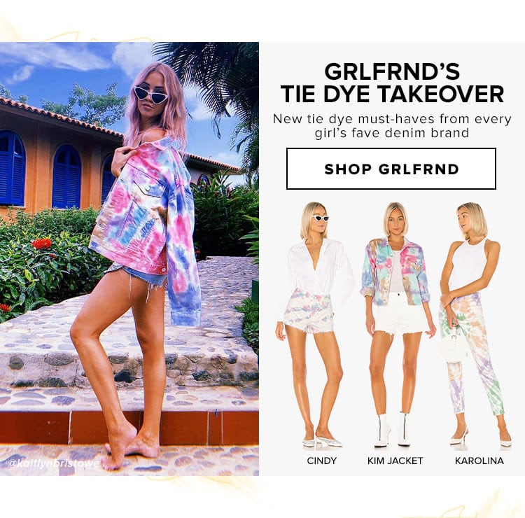GRLFRND's Tie Dye Takeover. New tie dye must-haves from every girl's fave denim brand . Shop Grlfrnd.