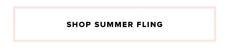 Shop Summer Fling