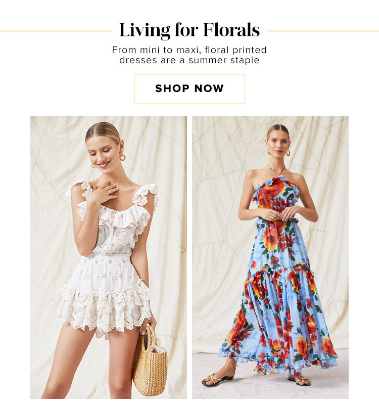 Living For Florals. From mini to maxi, floral printed dresses are a summer staple. Shop now.