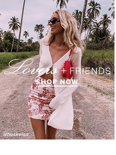 Lovers + Friends. Shop Now.