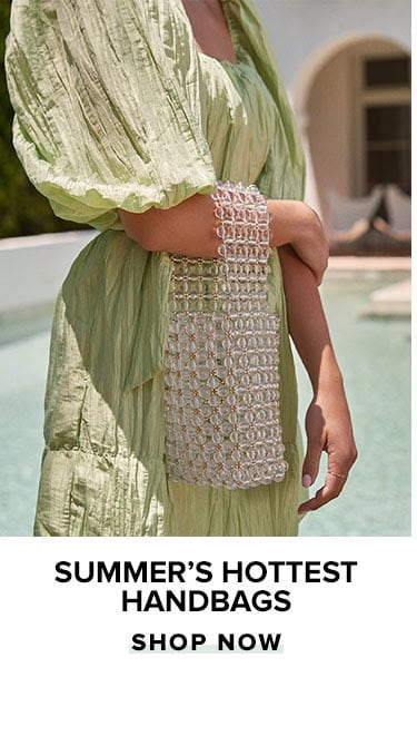 Summer's Hottest Handbags. Shop Now.