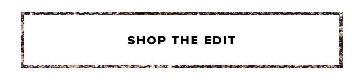 Shop the Collection Edit