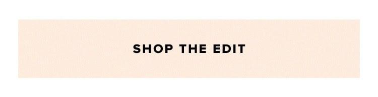 Shop the edit.